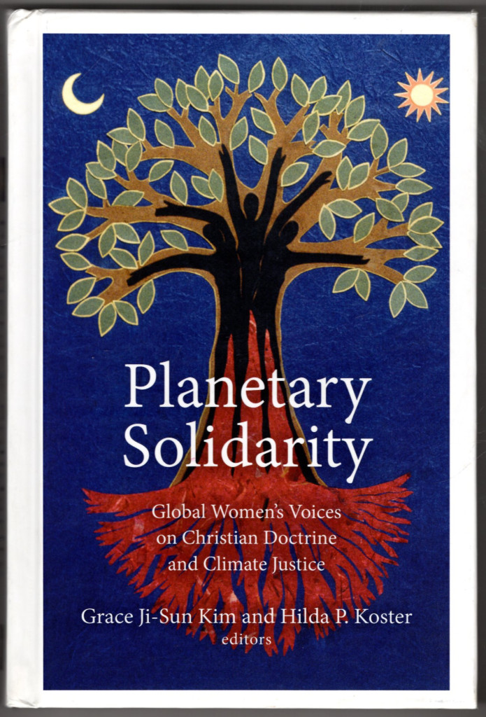 Image 0 of Planetary Solidarity: Global Women's Voices on Christian Doctrine and Climate Ju