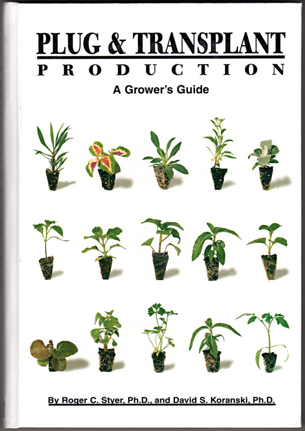 Image 0 of Plug & Transplant Production: A Grower's Guide