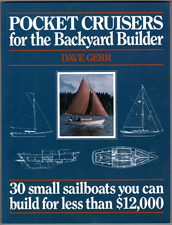 Image 0 of Pocket Cruisers for the Backyard Builder: 30 Small Sailboats You Can Build for L
