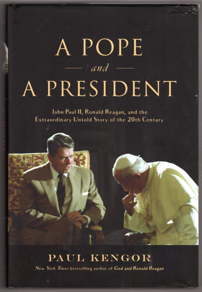 Image 0 of A Pope and a President: John Paul II, Ronald Reagan, and the Extraordinary Untol