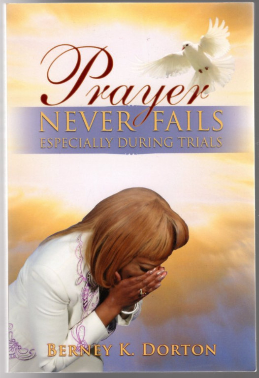 Image 0 of Prayer Never Fails: Especially During Trials