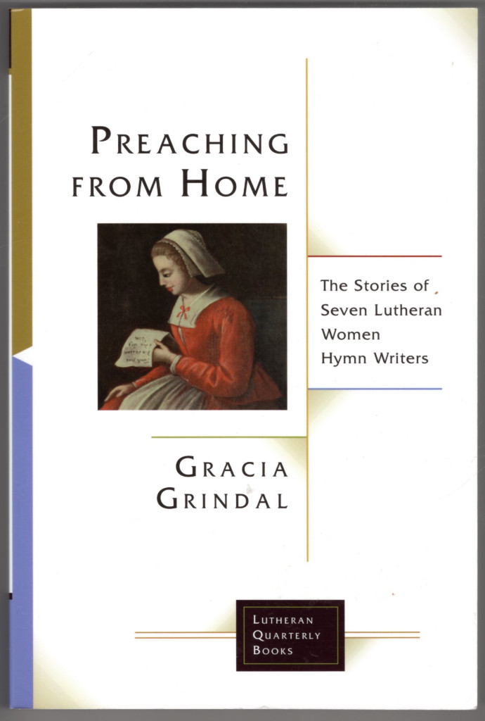 Image 0 of Preaching from Home: The Stories of Seven Lutheran Women Hymn Writers (Lutheran