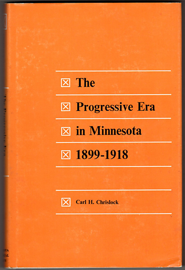 Image 0 of The Progressive Era in Minnesota, 1899-1918,