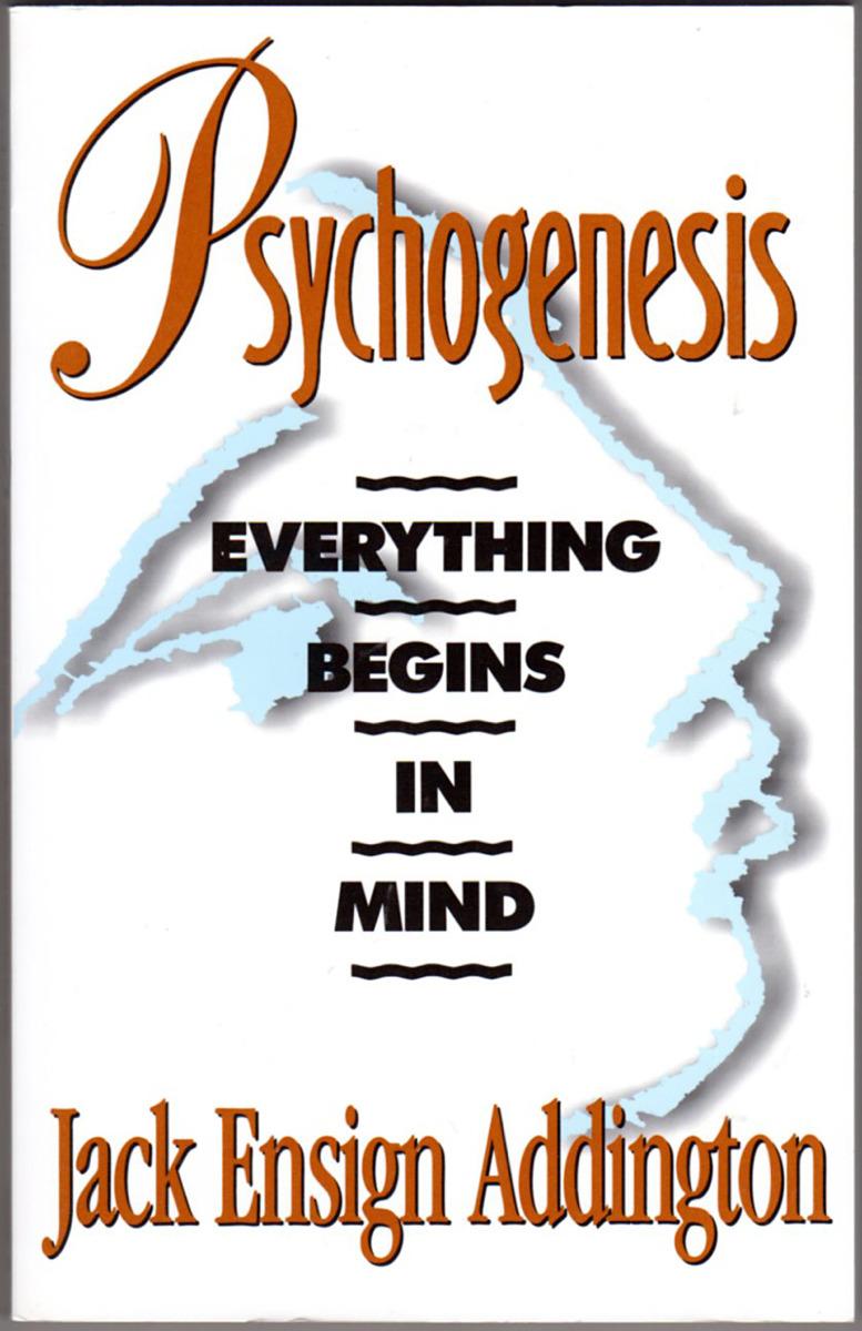 Image 0 of Psychogenesis: Everything Begins in Mind