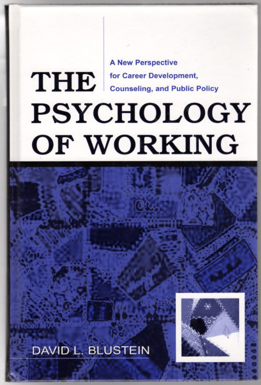 Image 0 of The Psychology of Working: A New Perspective for Career Development, Counseling,