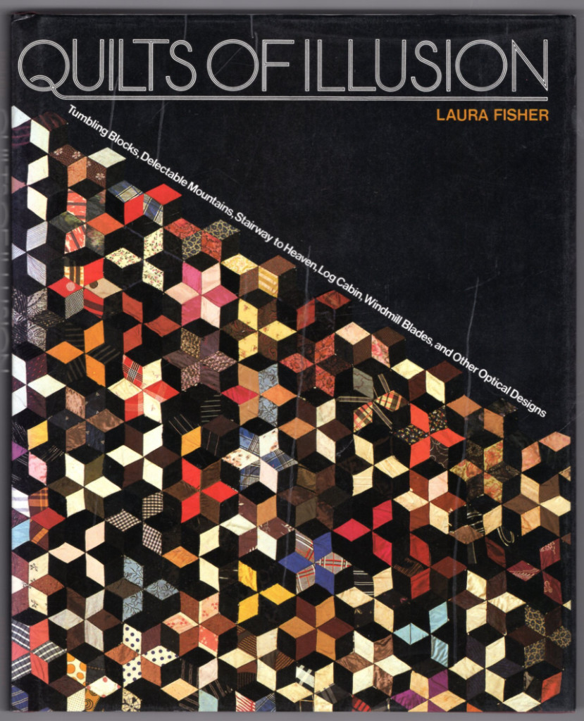 Image 0 of Quilts of Illusion: Tumbling Blocks, Delectable Mountains, Stairway to Heaven, L