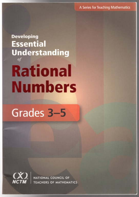Image 0 of Developing Essential Understanding of Rational Numbers for Teaching Mathematics