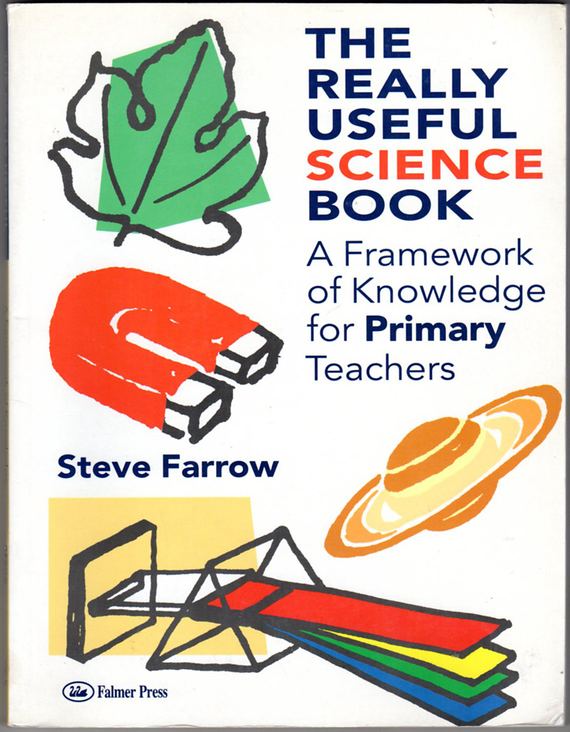 Image 0 of REALLY USEFUL SCIENCE BOOK: A Framework of Knowledge for Primary Teachers
