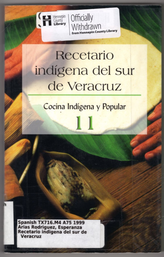 Image 0 of Recetario Indigena Del Sur De Veracruz (Spanish Edition)
