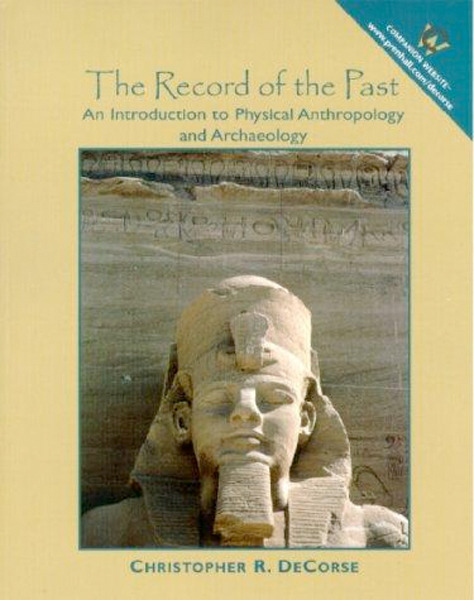 Image 0 of Record of the Past, The: An Introduction to Physical Anthropology and Archaeolog