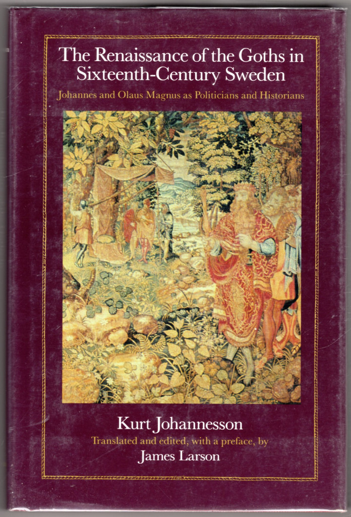 Image 0 of The Renaissance of the Goths in Sixteenth-Century Sweden: Johannes and Olaus Mag