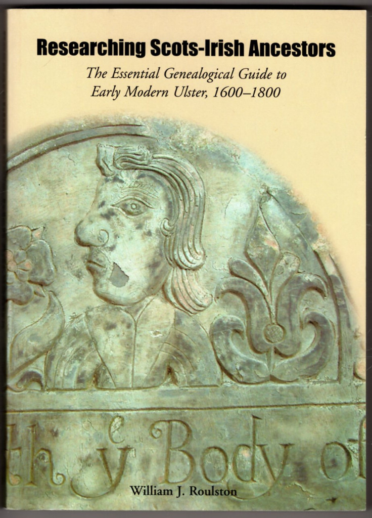 Image 0 of Researching Scots-Irish Ancestors: The Essential Genealogical Guide to Early Mod