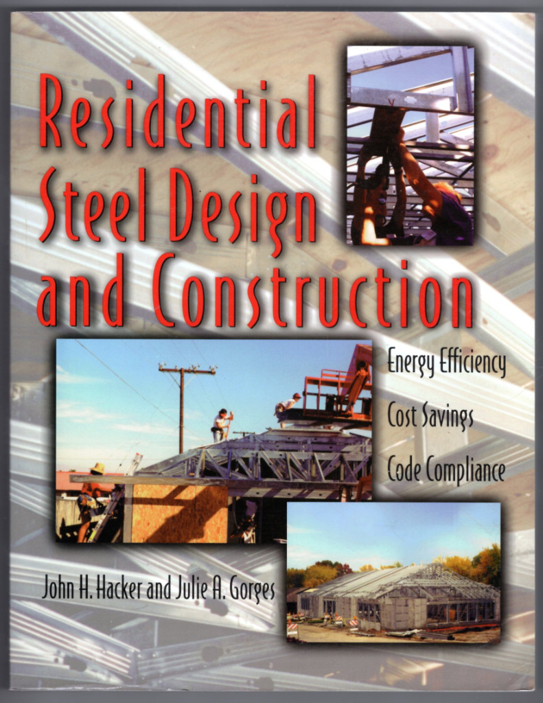 Image 0 of Residential Steel Design and Construction: Energy Efficiency, Cost Savings, Code