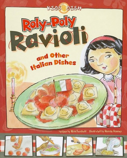 Image 0 of Roly-Poly Ravioli: and Other Italian Dishes (Kids Dish)