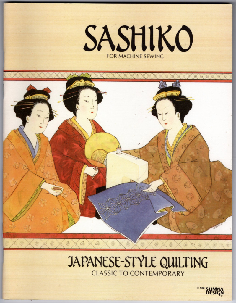 Image 0 of Sashiko for Machine Sewing: Japanese-Style Quilting, Classic to Contemporary