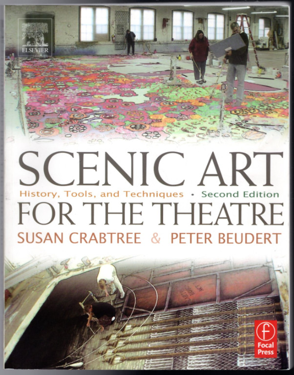 Image 0 of Scenic Art for the Theatre, Second Edition: History, Tools, and Techniques