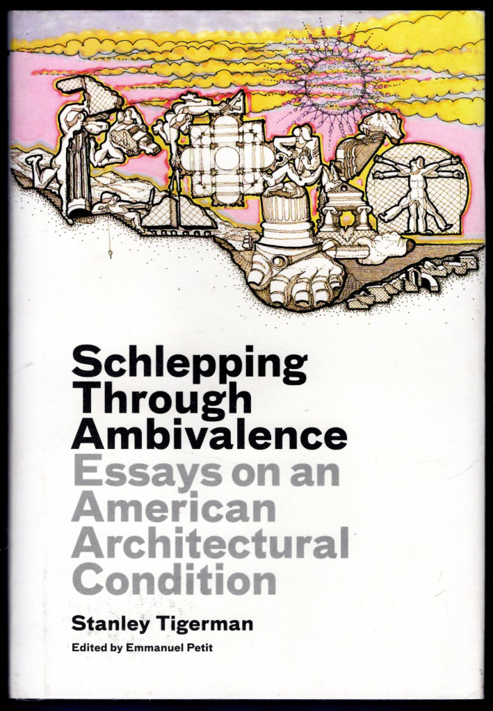 Image 0 of Schlepping Through Ambivalence: Essays on an American Architectural Condition