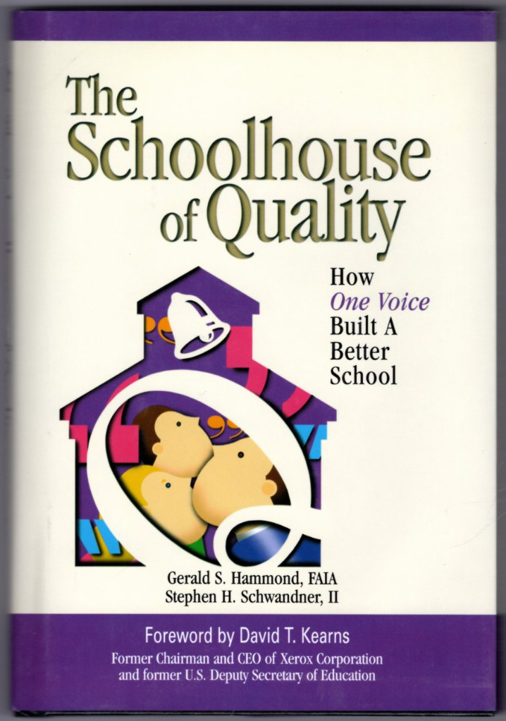 Image 0 of The Schoolhouse of Quality:  How One Voice Built a Better School House of Qualit