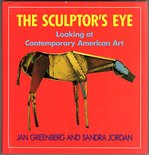 Image 0 of The Sculptor's Eye: Looking at Contemporary American Art