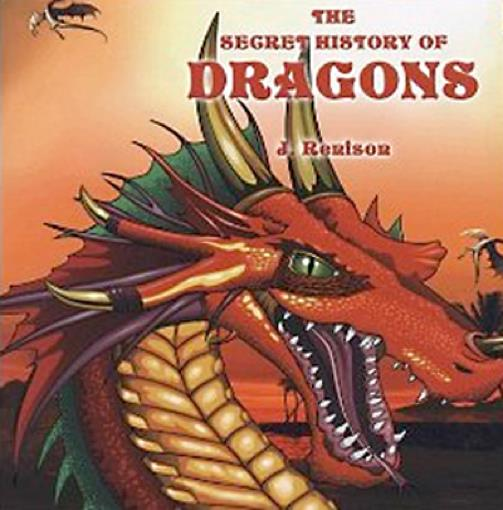 The Secret History of Dragons