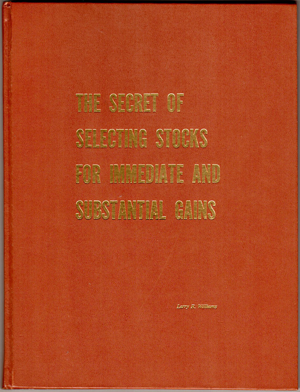 Image 0 of The secret of selecting stocks for immediate and substantial gains