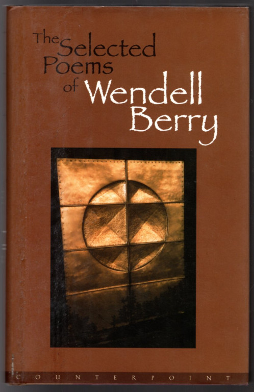 Image 0 of The Selected Poems of Wendell Berry