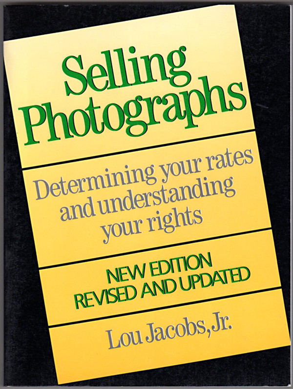 Image 0 of Selling Photographs: Determining Your Rates and Understanding Your Rights