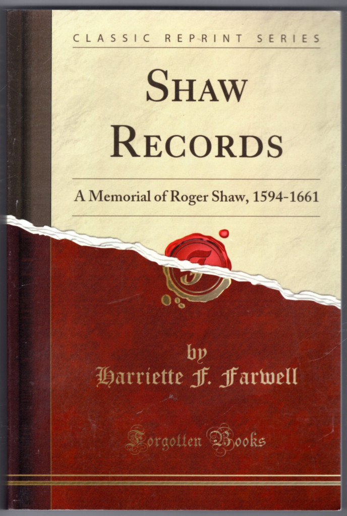 Image 0 of Shaw Records: A Memorial of Roger Shaw, 1594-1661 (Classic Reprint)