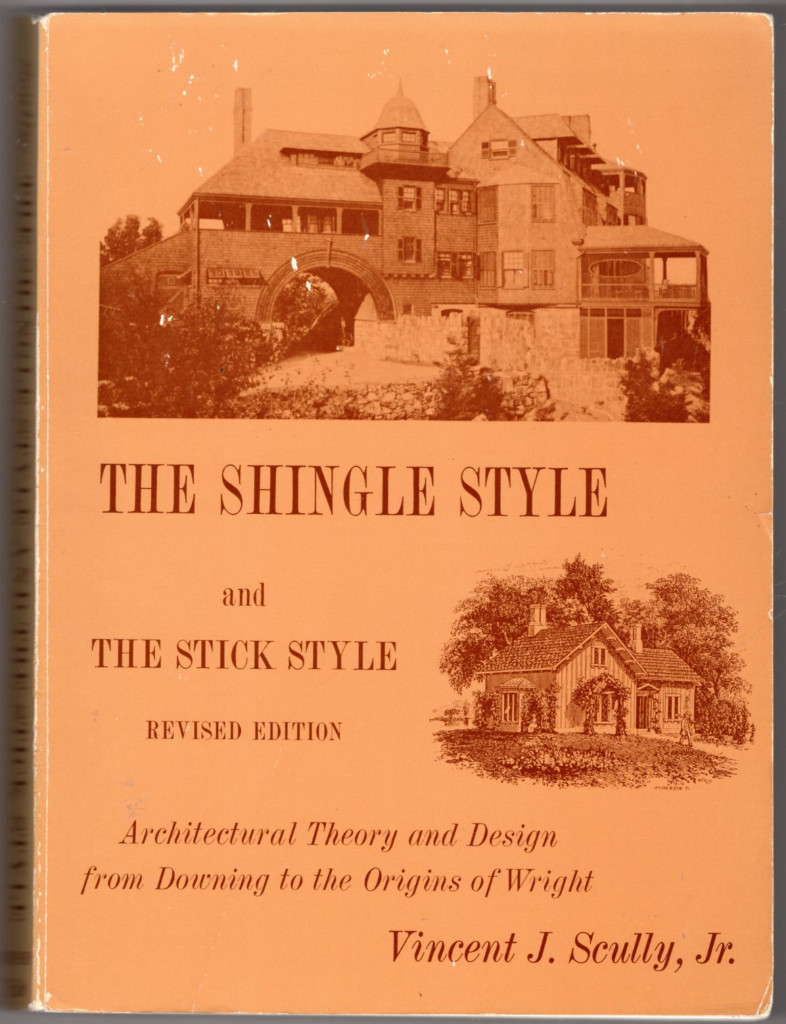 Image 0 of The Shingle Style and the Stick Style: Architectural Theory and Design from Down