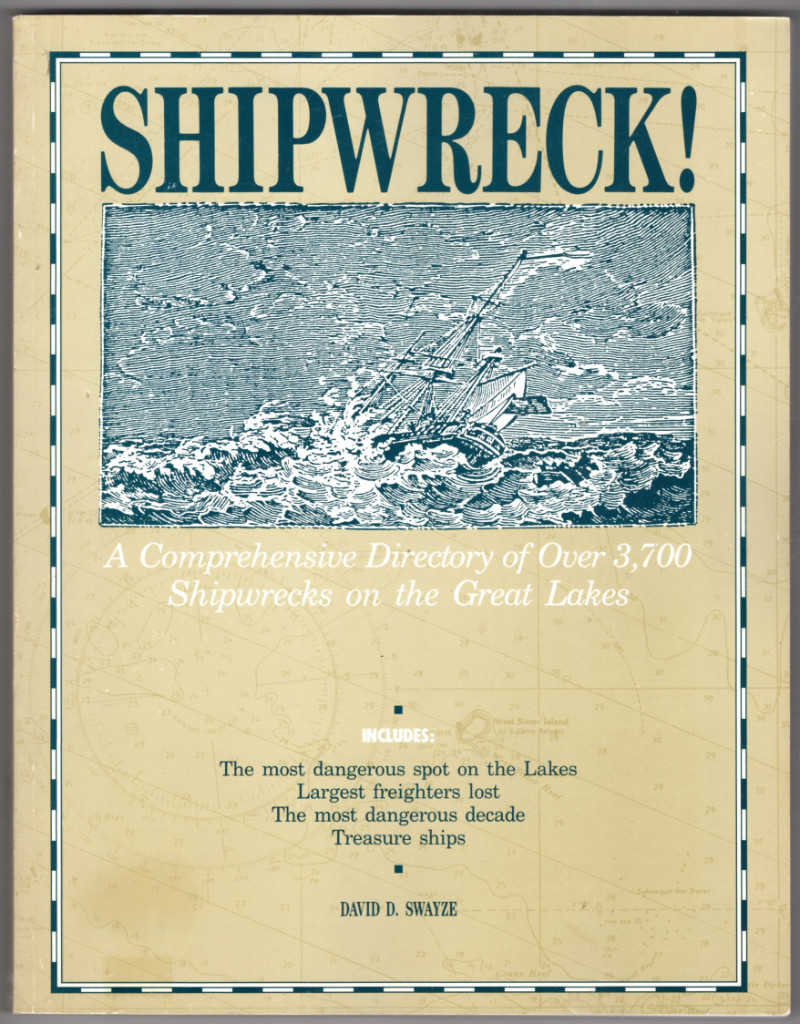 Image 0 of Shipwreck: A Comprehensive Directory of over 3700 Shipwrecks on the Great Lakes