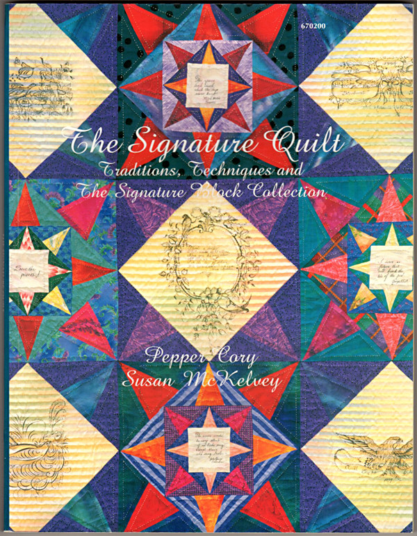 Image 0 of The Signature Quilt: Traditions, Techniques and Signature Block Collection