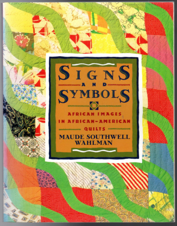 Image 0 of Signs and Symbols: African Images in African-American Quilts