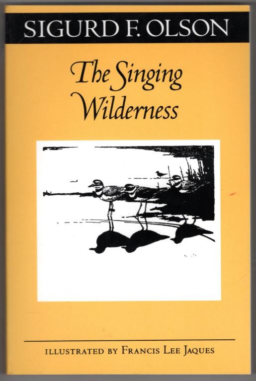 Image 0 of The Singing Wilderness (Fesler-Lampert Minnesota Heritage)