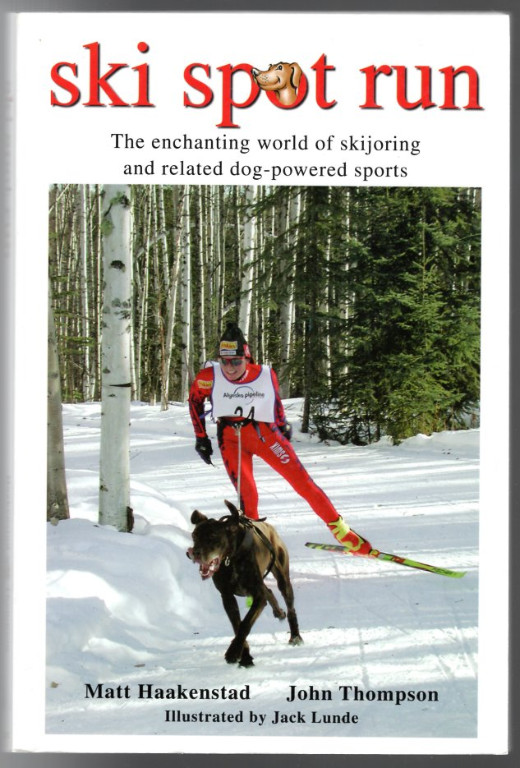 Image 0 of Ski Spot Run: The Enchanting World of Skijoring and Related Dog-Powered Sports