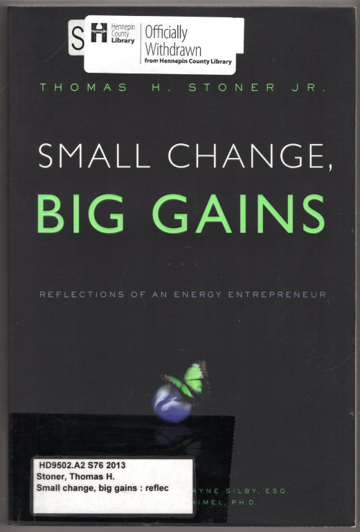 Image 0 of Small Change, Big Gains: Reflections of an Energy Entrepreneur