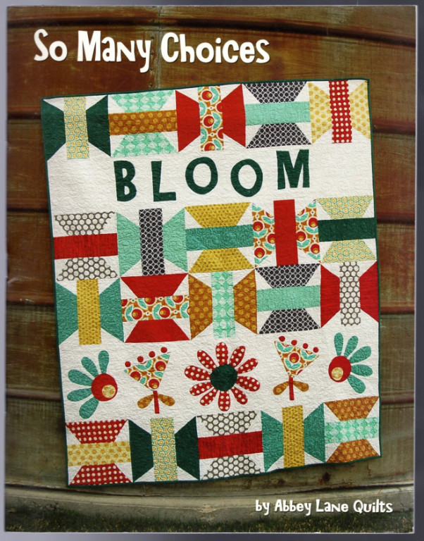 Image 0 of So Many Choices: 5 Blocks, 5 Appliques, 5 Sayings, Endless Quilts by Janice Lilj