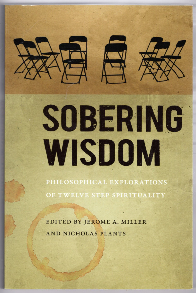 Image 0 of Sobering Wisdom: Philosophical Explorations of Twelve Step Spirituality