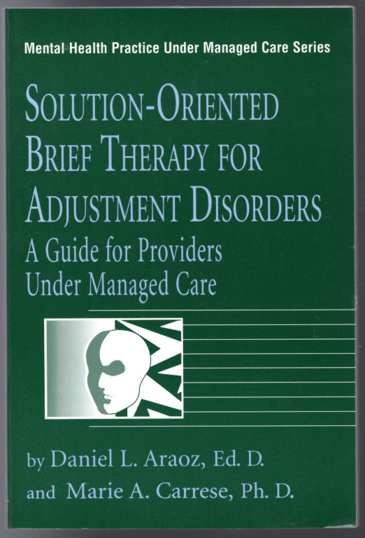 Image 0 of Solution-Oriented Brief Therapy For Adjustment Disorders: A Guide for Providers