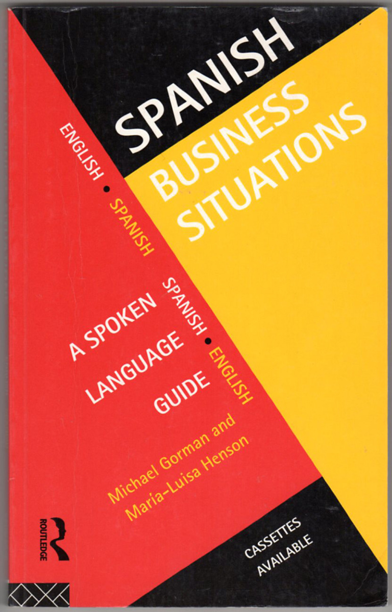 Image 0 of Spanish Business Situations: A Spoken Language Guide (Languages for Business)