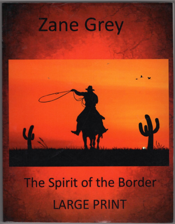Image 0 of The Spirit of the Border [Large Print]
