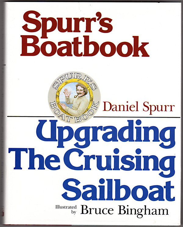 Image 0 of Spurr's Boatbook: Upgrading the Cruising Sailboat