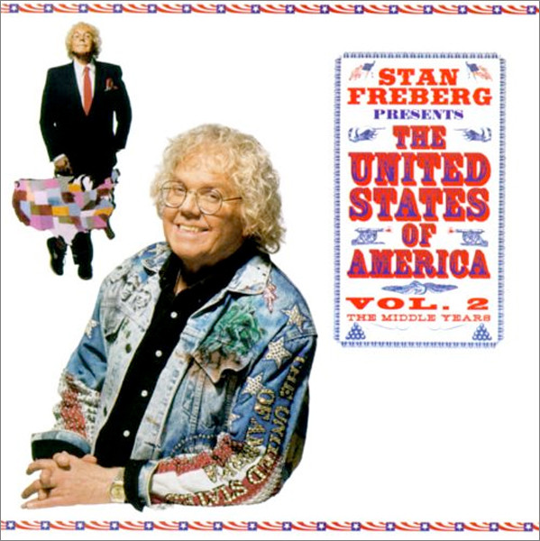 Image 0 of Stan Freberg Presents The United States Of America, Vol. 2, The Middle Years
