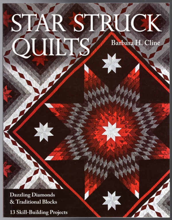 Image 0 of Star Struck Quilts: Dazzling Diamonds & Traditional Blocks - 13 Skill-Building P