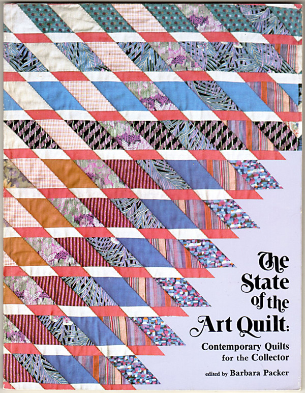 Image 0 of The State of the Art Quilt: Contemporary Quilts for the Collector