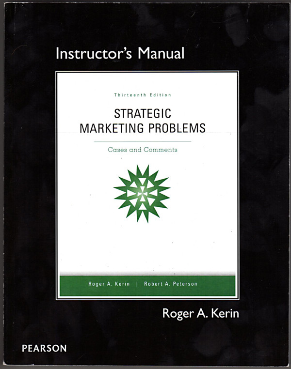 Image 0 of Strategic Marketing Problems Cases and Comments Instructor's Manual, 13th Ed.