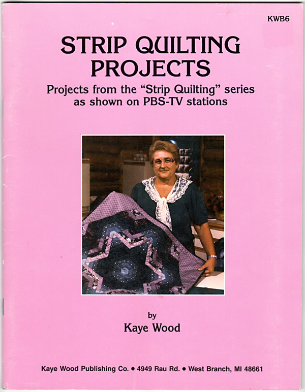 Image 0 of Strip Quilting Projects: Quick Strip Quilting from the Pbs-TV Series Strip Quilt