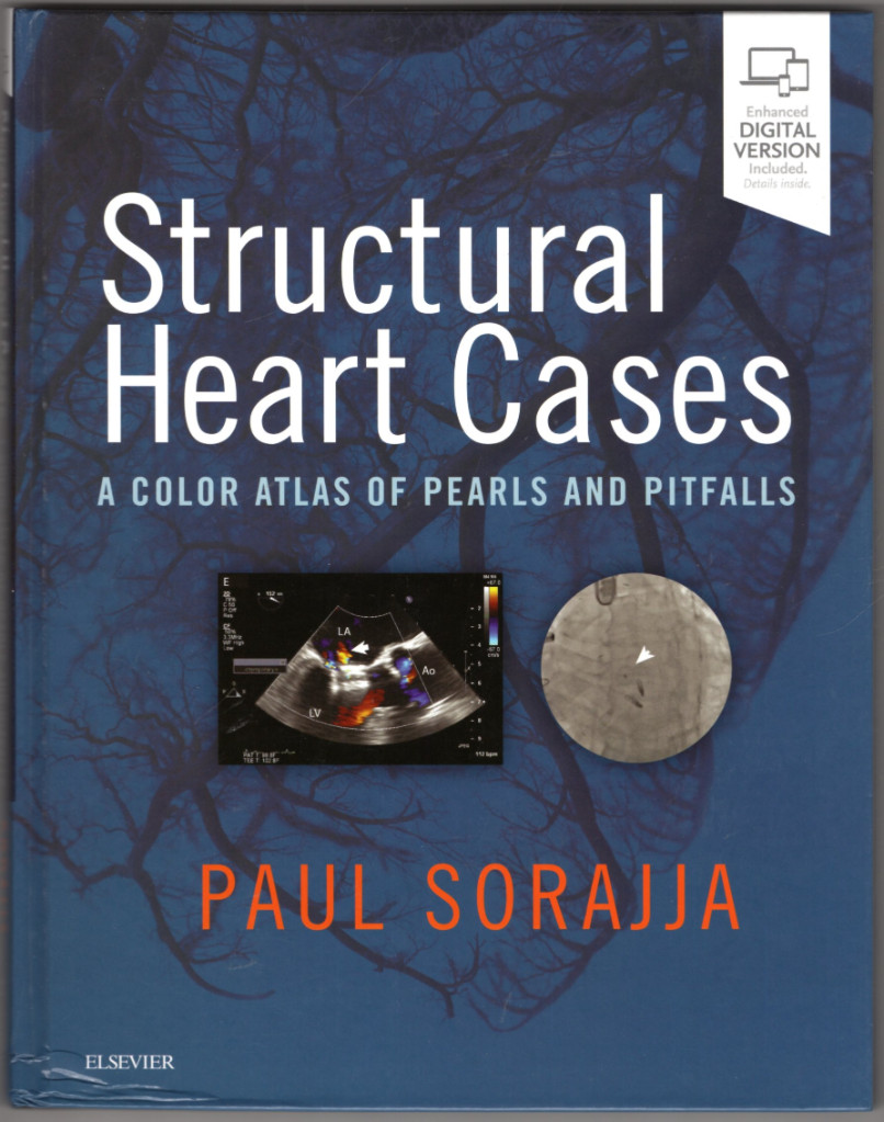 Image 0 of Structural Heart Cases: A Color Atlas of Pearls and Pitfalls