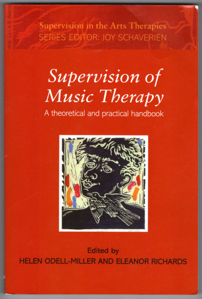 Image 0 of Supervision of Music Therapy (Supervision in the Arts Therapies)