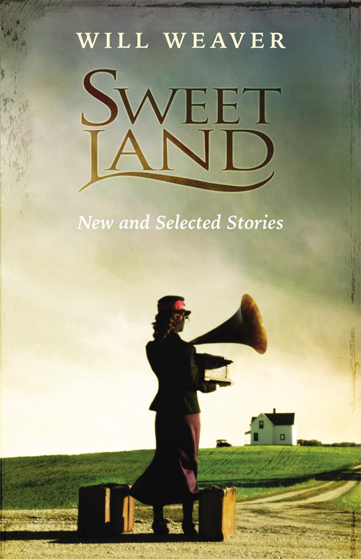 Image 0 of Sweet Land: New and Selected Stories