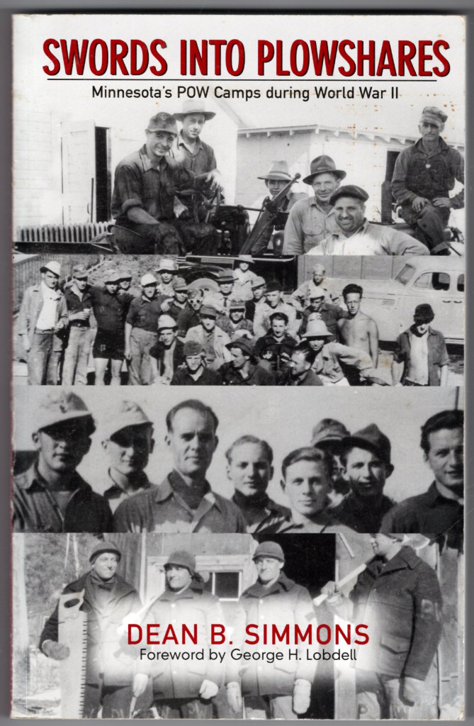 Image 0 of Swords into Plowshares: Minnesota's POW Camps during World War Two
